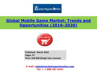 New Report on Mobile Game Industry Forecasts to 2020