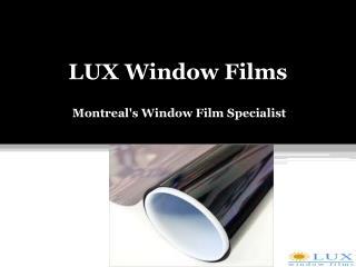 LUX Window Films