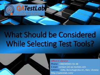 What Should be Considered While Selecting Test Tools?