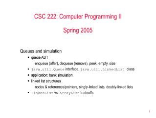 CSC 222: Computer Programming II  Spring 2005