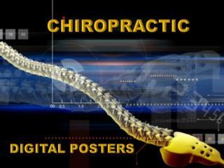 Chiropractic Digital Posters