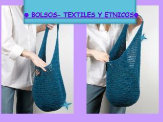 BOLSOS- TEXTILES Y ETNICOS