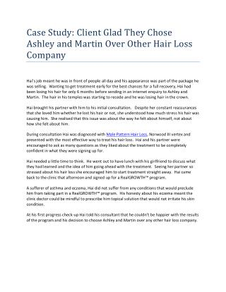 Case Study: Client Glad They Chose Ashley and Martin Over Other Hair Loss Company