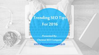 Trending SEO Tips For 2016
