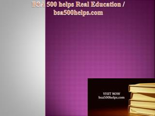 BSA 500 helps Real Education / bsa500helps.com