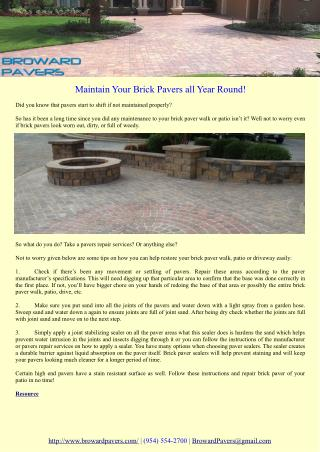 Maintain Your Brick Pavers all Year Round!