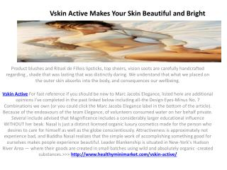Vskin Active - Make your Skin Brighter and Glowing