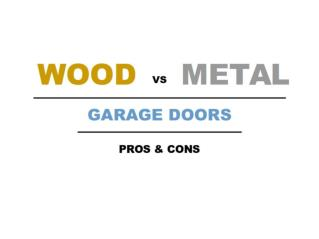 Wood vs Metal Garage Doors - Pros & Cons