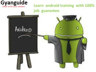 Android Course Institute BTM Layout Bangalore