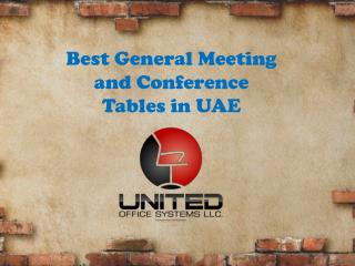 Best General Meeting and Conference Tables in UAE