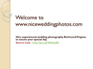 Hire experienced wedding photography Richmond Virginia to secure your special day.