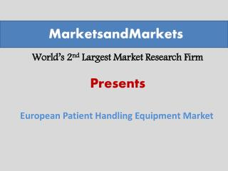 European Patient Handling Equipment Market worth $5,150.2 Million by 2019