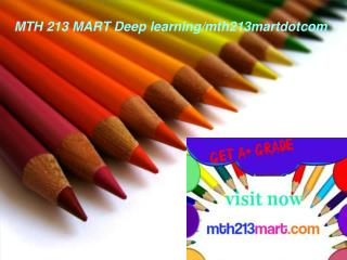 MTH 213 MART Deep learning/mth213martdotcom