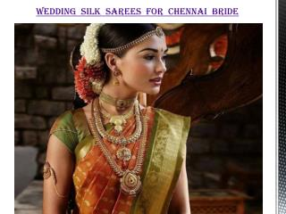 Wedding Silk Sarees for Chennai Bride
