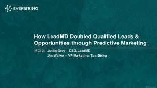 How LeadMD Doubled Qualified Leads & Opportunities Using Predictive Marketing