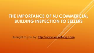 The Importance Of NJ Commercial Building Inspection To Sellers