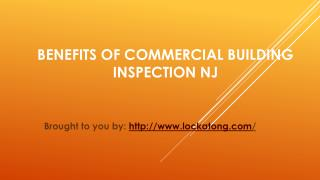 Benefits Of Commercial Building Inspection NJ