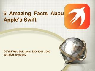 5 Amazing Facts About Apple's Swift