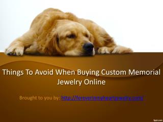Things To Avoid When Buying Custom Memorial Jewelry Online