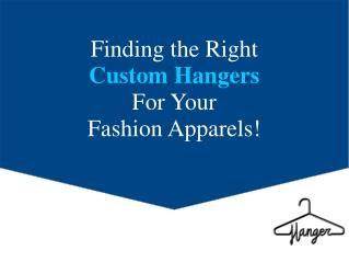 AZhangers - Custom Bespoke Garment Hangers
