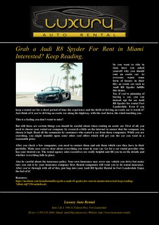 Grab a Audi R8 Spyder For Rent in Miami Interested? Keep Reading….