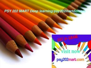 PSY 202 MART Deep learning/psy202martdotcom