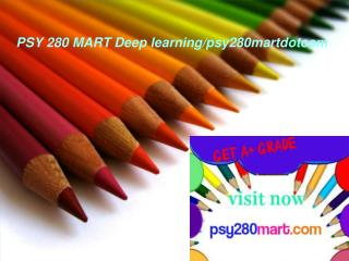 PSY 280 MART Deep learning/psy280martdotcom