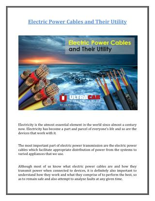 Electric Power Cables and Their Utility