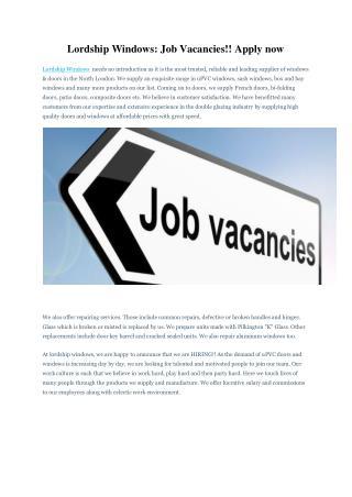 Lordship Windows: Job Vacancies!! Apply now
