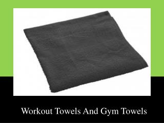 Buy Wholesale Workout Towels And Gym Towels