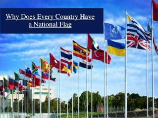 Why Does Every Country Have a National Flag