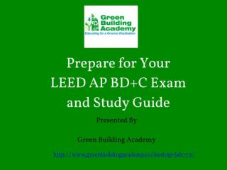 LEED AP BD C Exam Preparation and Study Guide