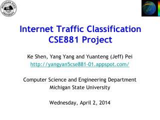 Internet Traffic Classification CSE881 Project