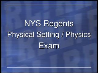 NYS Regents Physical Setting