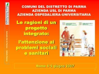 COMUNI DEL DISTRETTO DI PARMA AZIENDA USL DI PARMA   AZIENDA OSPEDALIERA-UNIVERSITARIA