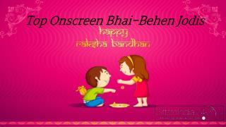 Top Onscreen Bhai-Beheen Jodis