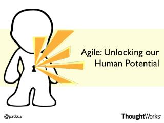 Agile: Unlocking our human potential