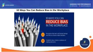 10 Ways You Can Reduce Bias in the Workplace - InfoPro Learning