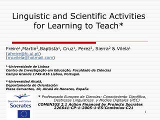 Linguistic and Scientific Activities for Learning to Teach