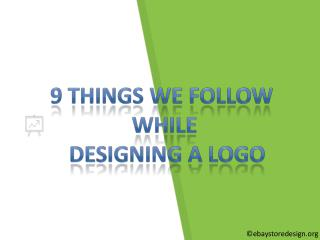 9 Things We Follow While Designing A Logo