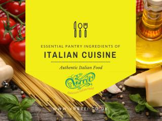 Things About Italian Pantry Ingredients You Wants to Know
