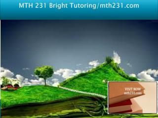 MTH 231 Bright Tutoring/mth231.com