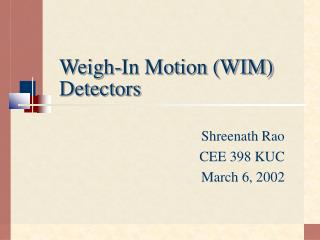 Weigh-In Motion WIM Detectors