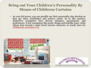 Bring out Your Children's Personality By Means of Childrens Curtains
