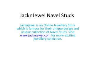 JacknJewel Latest Design Navel Studs