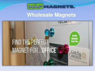Wholesale Magnets Supplier in Carolina| Map Magnets Online