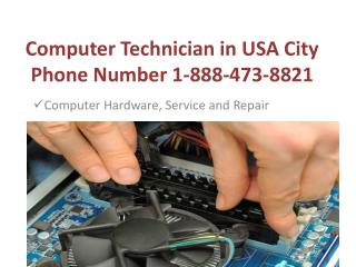 Computer 1-888-743-8821 technician in usa city