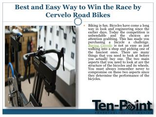 Best and Easy Way to Win the Race by Cervelo Road Bikes