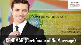 CENOMAR (Certificate of No Marriage)