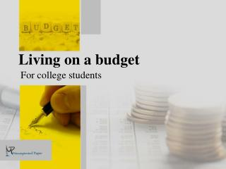 College Life and Budgeting the Unsolicited Friendship